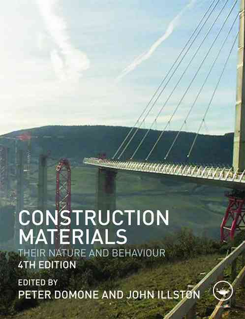 Construction Materials By Domone, Peter (EDT)/ Illston, John (EDT)